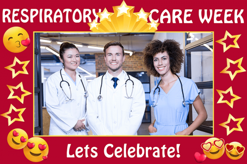 Lets Celebrate Respiratory Care Week Photo Prop Frame